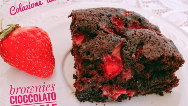 Colazione con…Brownies cioccolato e fragole